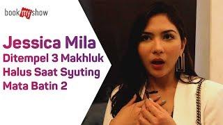Download Video Jessica Mila Ditempel 3 Makhluk Halus Saat Syuting Mata Batin 2 - BookMyShow Indonesia MP3 3GP MP4
