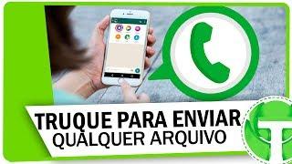 Truque para enviar qualquer arquivo no WhatsApp