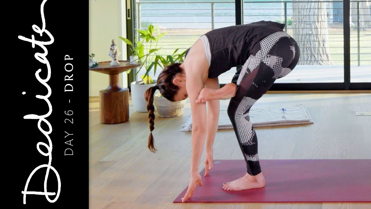 Dedicate Day 26 Drop Yoga With Adriene Youtube