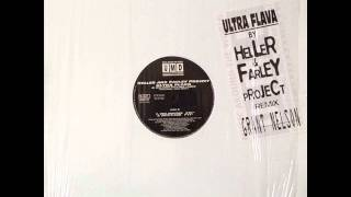 Heller & Farley Project - Ultra Flava (Pete