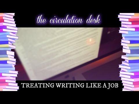 TREATING WRITING AS A JOB