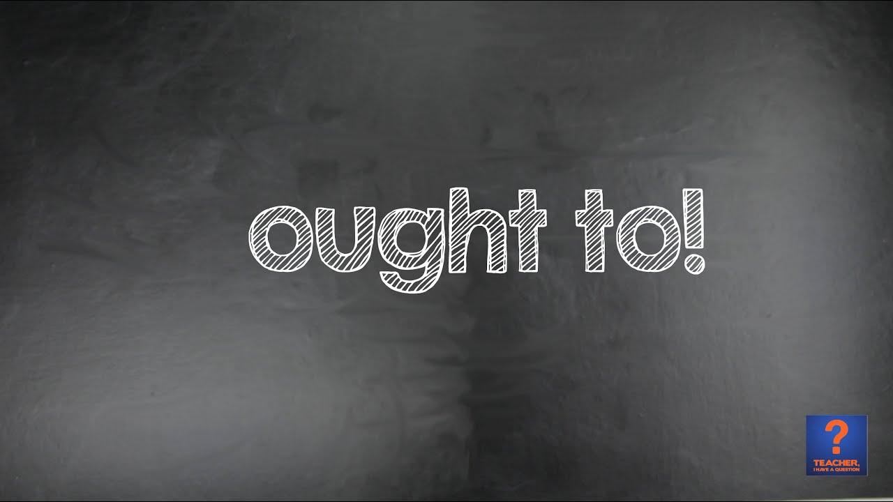 Modal Verb Ought To Aula De Inglês 39 Youtube