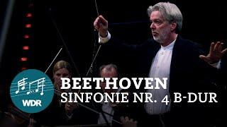 Ludwig van Beethoven - Sinfonie Nr. 4 B-Dur op. 60   Jukka-Pekka Saraste   WDR Sinfonieorchester