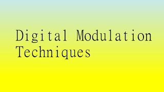 Digital Modulation Techniques-A Conceptual Video Lecture-Digital Comm. Part II