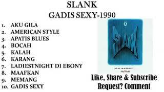 SLANK FULL ALBUM GADIS SEXY