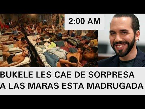 ESTA MADRUGADA BUKELE DA TREMENDO GOLPE A LAS MARAS
