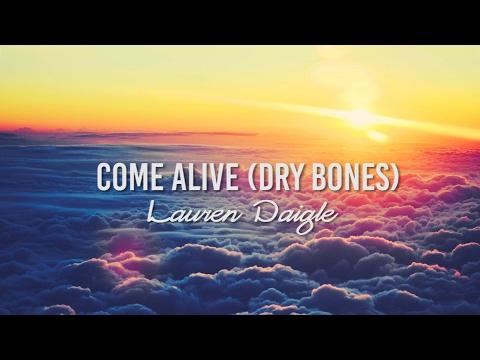 Come Alive(Dry Bones) - Lauren Daigle - Instrumental