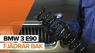 Montering Fjäder bak vänster höger BMW 3 SERIES: videoinstruktioner