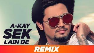 Sek Lain De (Remix) |A KAY |Latest Punjabi Songs 2019| Remix Songs 2019 | Speed Records
