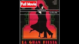 La gran fiesta (1986) *Full MoVies*#*