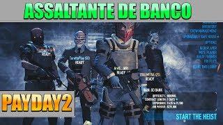 Viramos Assaltante de Banco - PayDay2