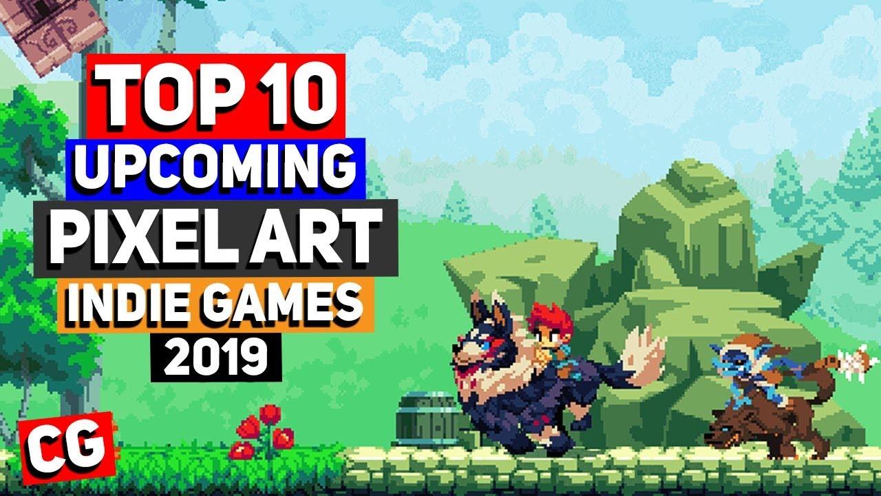 Top 10 Best Upcoming Pixel Art Indie Games 2019 Beyond Youtube