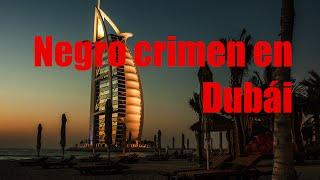 ¿Asesinos en Dubái? || Negro crimen en Dubái - Alexander Copperwhite
