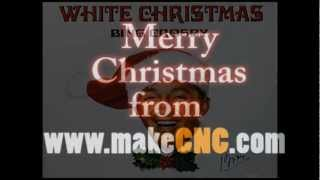 Merry Christmas from makeCNC www.makecnc.com.