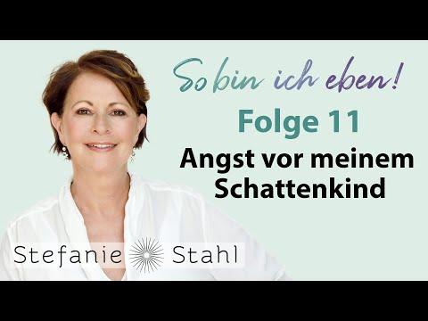 Stefanie Stahl 11 Angst Vor Meinem Schattenkind Podcast Youtube