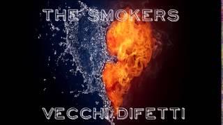 The Smokers - Vecchi difetti - Street Marsi Kani Mixtape