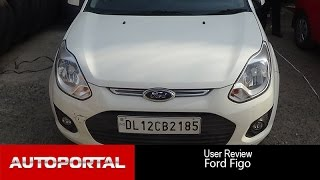 Ford Figo User Review - 'pleasure driving' - Autoportal