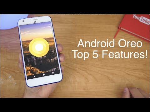 Android 8.0 Oreo: My Top 5 Features!