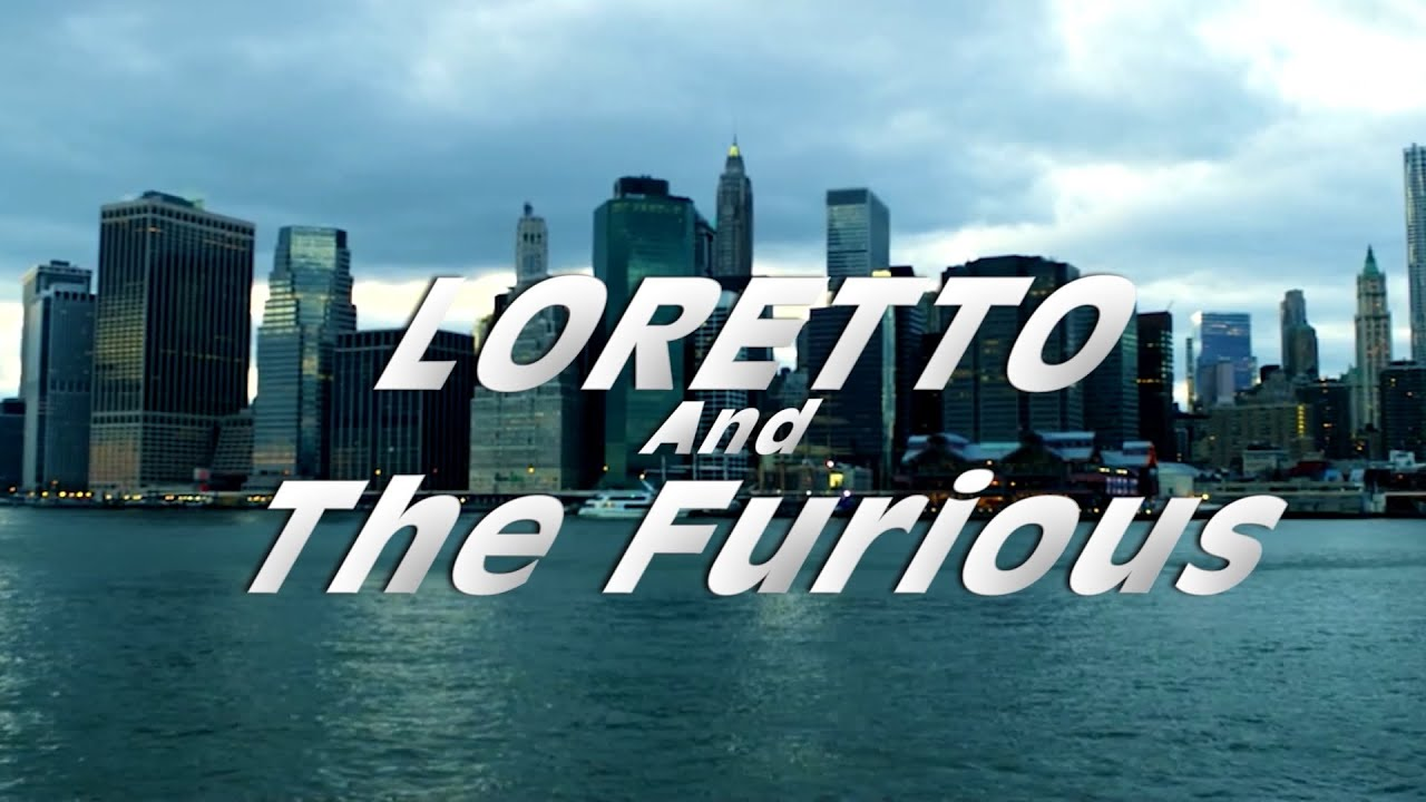 Loretto And The Furious (Fast & Furious Parody)