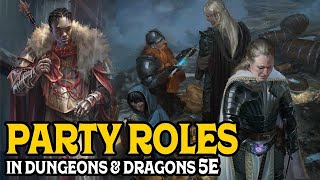 Party Roles in Dungeons and Dragons 5e