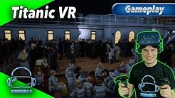 Titanic VR - Der Untergang [SteamVR / Oculus / PSVR][Gameplay][Virtual Reality]