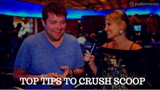 Top Tips to CRUSH SCOOP