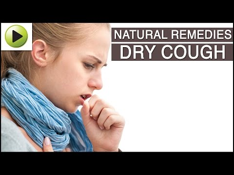 Dry Cough - Natural Ayurvedic Home Remedies