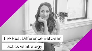 The Real Difference Between Tactics vs Strategy | FB Live 57