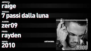 """Raige - Zer09 - 05 - """"7 Passi Dalla Luna"""""""