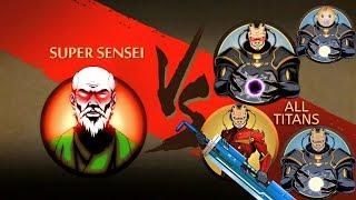 Shadow Fight 2 Super Sensei Vs All Titans