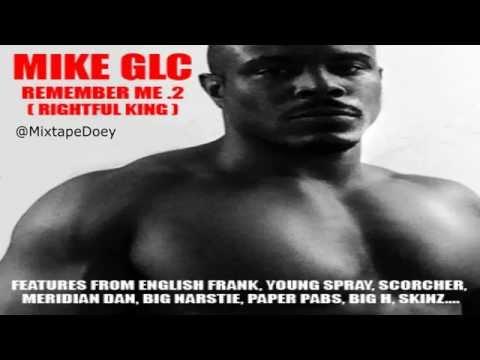 Mike GLC - Remember Me 2 ( Full Mixtape ) (+ Download Link )