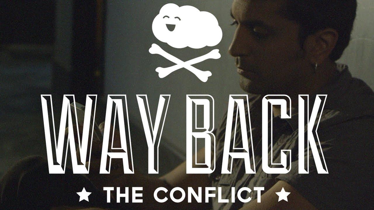 "Super Happy Fun Club: ""Way Back (The Conflict)"""