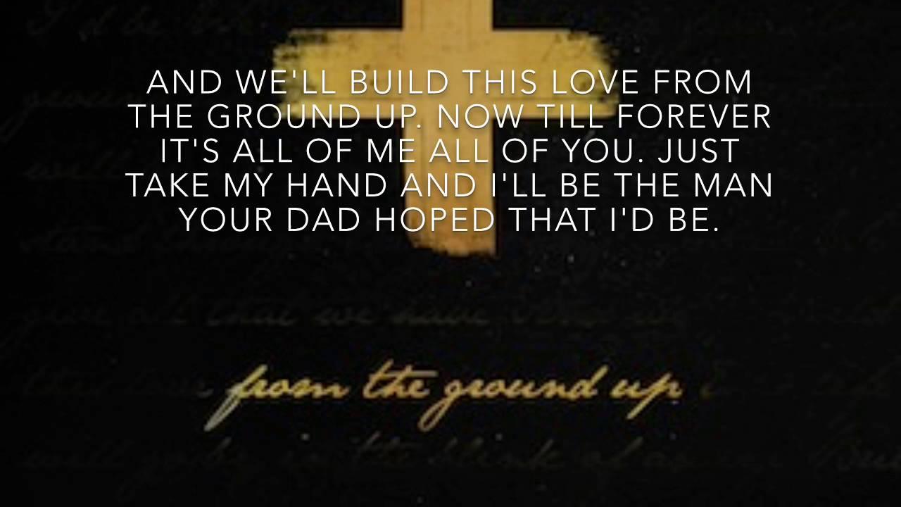 Dan + Shay- From The Ground Up (Lyrics) - YouTube