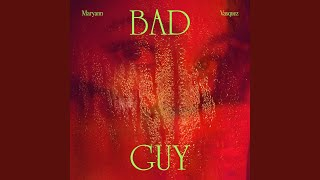 Play Bad Guy