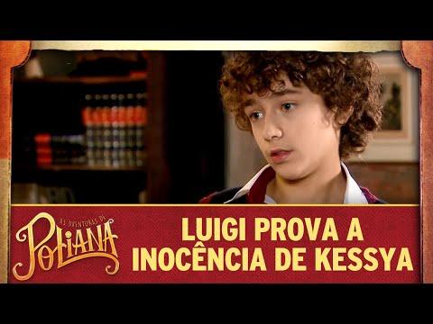 Luigi prova a inocência de Kessya | As Aventuras de Poliana
