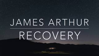 Gambar cover James Arthur - Recovery (Lyrics/Tradução/Legendado)(HQ)