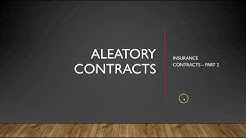 Insurance Contracts Part 2 – Aleatory