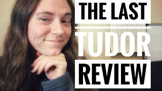 The Last Tudor by Philippa Gregory   Review
