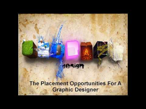 The Placement Opportunities For A Graphic Designer