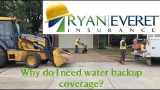 Water Backup coverage and repairs