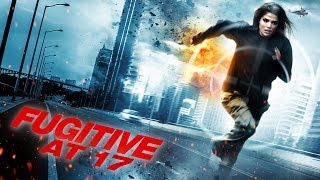 Fugitive at 17 - Official Trailer