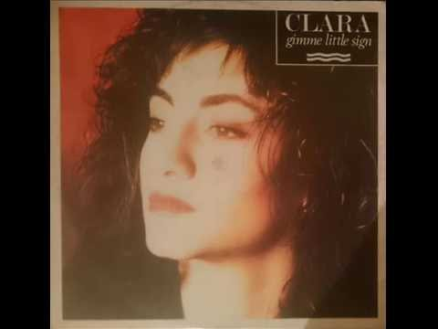 Clara ‎– Gimme Little Sign