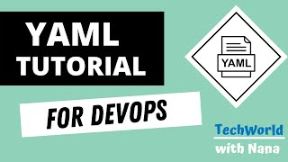 Yaml Tutorial | Learn YAML in 18 mins