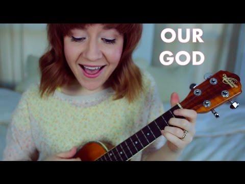 Our God - Chris Tomlin (Ukulele Cover)
