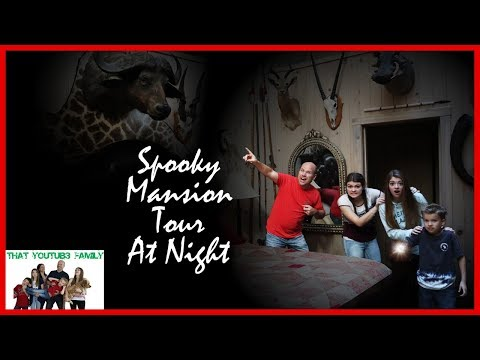 Exploring Abandoned SPOOKY MANSiON TOUR AT NiGHT  That YouTub3 Family