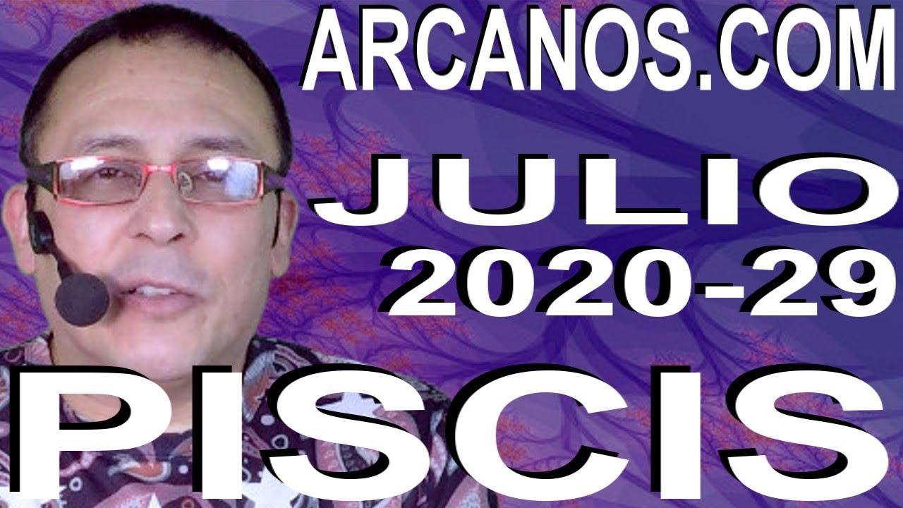 PISCIS JULIO 2020 ARCANOS.COM - Horóscopo 12 al 18 de julio de 2020 - Semana 29