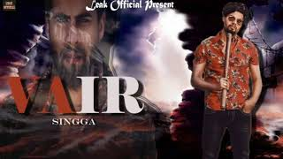 Vair - Singga ( song) | Deep jandu | New Song 2019