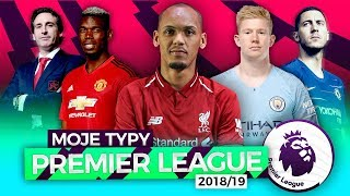 Moje Typy Premier League 2018/19!