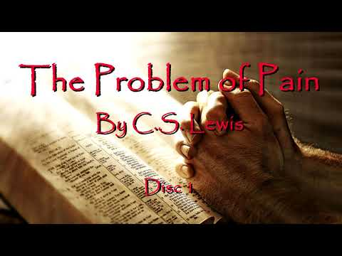 The Problem Of Pain Audio Book By C.S. Lewis - Disc 1