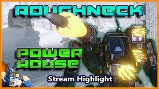 MWO : Roughneck Powerhouse : A Perfect Brawler : Larsh Casual Mechwarrior